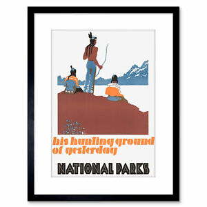 Ad American Native Grounds Hunting National Parks Framed Print 9x7 Inch