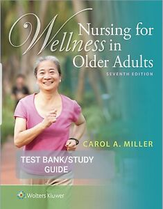 TEST BANK Nursing for Wellness in Older Adults 7th edition