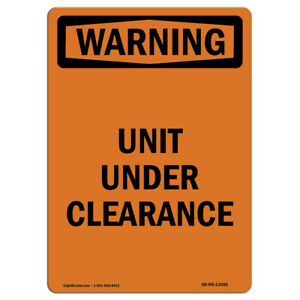 OSHA WARNING Sign Unit Under Clearance �Made in the USA $7.98