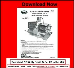 Sioux Model 2075 Valve Grinder Instruction & Parts Manual on CD  $5.25