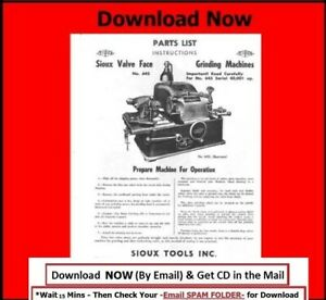 Sioux Model 645 & 645L Valve Grinder Instruction & Parts Manual on CD  $7.25