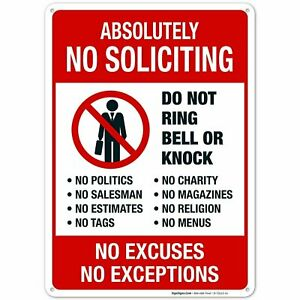 No Soliciting Sign. Do Not Ring Bell Or Knock. No Excuses No Exceptions.