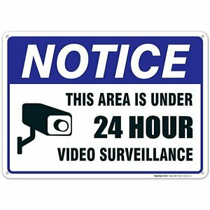 24 Hour Video Surveillance Sign,  Avoid Intruders