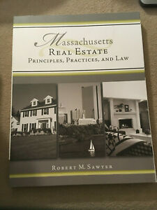 Massachusetts Real Estate Principles Practices Law by Robert Sawyer NEW EB165 $31.99