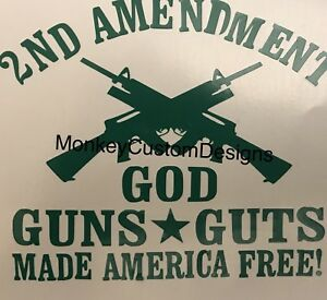2nd Amendment Vinyl Decal Gun Rights God America