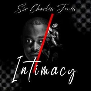Sir Charles Jones Intimacy CD Brand New Southern Soul