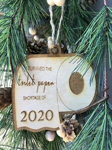 2020 Toilet Paper Ornament - Handmade  in USA~CHRISTMAS GIFT~WOOD TOY~
