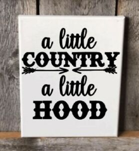 Country Hood Quote Vinyl Sticker Decal Tumbler Laptop Car Cup Pick Color Size
