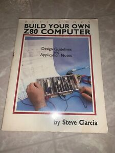 Build Your Own Z80 Computer by Ciarcia Steve