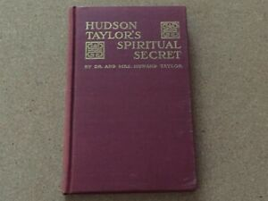 Hudson Taylor's Spiritual Secret 1949 Christian Bible Book China Inland Mission