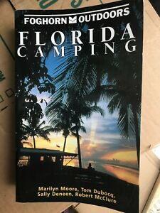 Foghorn Outdoors Florida Camping: The Complete Guide Brand New