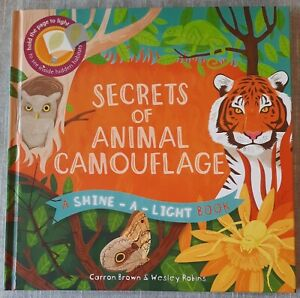 Secrets of Animal Camouflage by Carron Brown 2016 Hardcover