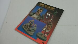 quot;The Systemquot; Volume 1 : Figure Painting Soft Cover Book