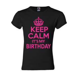 Keep Calm its My Birthday Youth Girls T shirt Birthday girl Pink Crown Gift tee $14.95