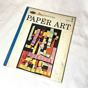Paper Art Creative A Whitman Art Book First Book 1 Published 1966 $6.50