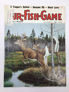 Fur Fish Game Magazine October 1982 A Trappers System Montana Elk Black Lures