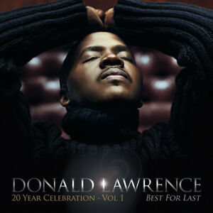 Donald Lawrence : Best for Last Christian 1 Disc CD