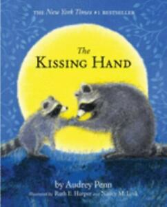 The Kissing Hand by Audrey Penn 1993 Hardcover with stickers New $7.59