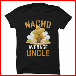 Funny Uncle Cool Uncle Mexican Food Black Cotton T Shirt S 3XL