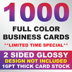 1000 FULL COLOR BUSINESS CARDS W YOUR ARTWORK READY TO PRINT 2 SIDED GLOSSY