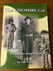 THE CHESHIRE CAT Hand Signed DON SAXON forget Tough Times Regiment British Army