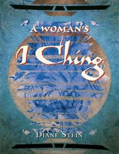 DIANE STEIN - A Woman's I Ching - PAPERBACK ** Brand New **
