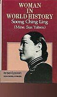 WOMAN IN WORLD HISTORY SOONG CHING LING - MME SUN YATSEN By Epstein Israel *VG+*