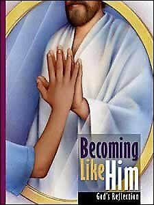 BECOMING LIKE HIM STUDENT TEXT By Pacific Press Publishing Association **NEW**