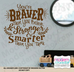 You're Braver Winnie the Pooh Quote Vinyl Wall Decal Stronger and Smarter Disney