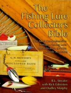 FISHING LURE COLLECTOR'S BIBLE: MOST COMPREHENSIVE ANTIQUE By Richard L. VG