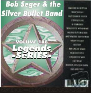 Bob Seger & Silver Bullet Band 17 Song Karaoke +g Legends #108 - CD - NEW