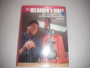 RELOADER'S BIBLE: COMPLETE GUIDE TO MAKING AMMUNITION AT HOME By Don Geary *VG+*