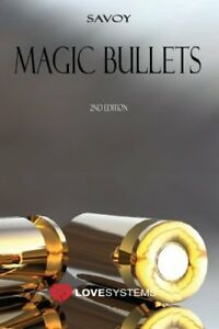 MAGIC BULLETS: 2ND EDITION By Savoy **BRAND NEW**