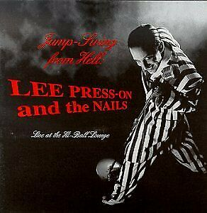 LEE PRESS-ON & NAILS - Jump Swing From Hell: Live At Hi-ball Lounge - CD - NEW