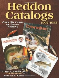 HEDDON CATALOGS 1902-1953: OVER 50 YEARS OF GREAT FISHING By Russell E. Mint