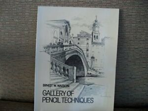 GALLERY OF PENCIL TECHNIQUES By Ernest W. Watson **BRAND NEW**