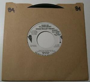 SINGLE BULLET THEORY - Hang On To Your Heart (45 RPM Promo Single, 1983) VG+