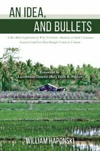 AN IDEA AND BULLETS: A RICE ROOTS EXPLORATION OF WHY NO FRENCH By William Mint