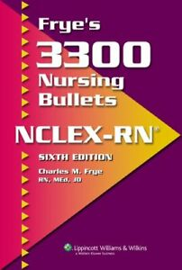 FRYE'S 3300 NURSING BULLETS FOR NCLEX-RN By Charles M. Frye Rn *Mint Condition*