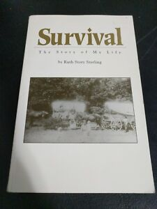 Survival by Ruth Story Sterling Signed 1992 Self published $13.00