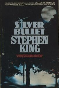 SILVER BULLET: TIE-IN (MOVIE TIE IN) By Stephen King **Mint Condition**