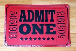 Admit One Theater Movie Ticket Embossed Metal Tin Sign