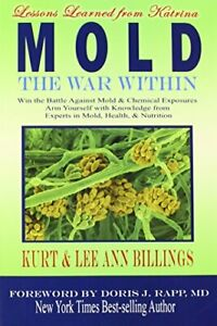 MOLD: WAR WITHIN By Kurt And Lee Ann Billings **BRAND NEW**