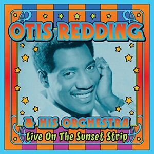 OTIS REDDING - Live On Sunset Strip - 2 CD