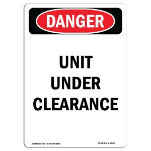 OSHA Danger Sign Unit Under Clearance Heavy Duty Sign or Label $8.98