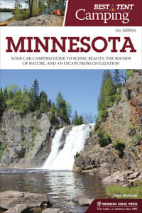 Best Tent Camping: Minnesota: Your Car Camping Guide To Scenic Beauty The ...