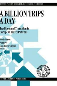 A Billion Trips A Day: Tradition And Transition In European Travel Patterns $235.17