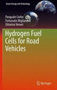 Green Energy and Technology: Hydrogen Fuel Cells for Road Vehicles by...