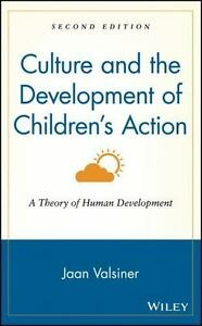 Culture and the Development of Children's Action : A Theory of Human...