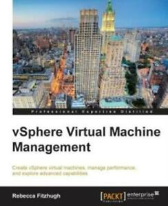 Vsphere Virtual MacHine Management by Rebecca Fitzhugh 2014, Paperback